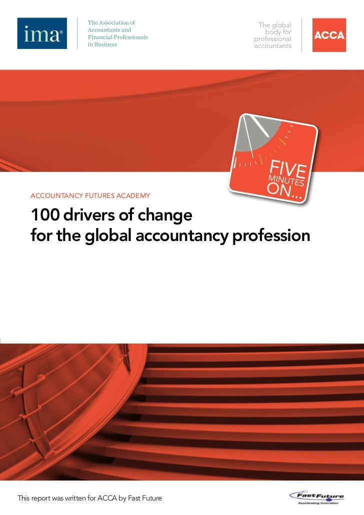 accountancy futures academy    100 drivers of change    for the global accountancy professionThis report was written for A...