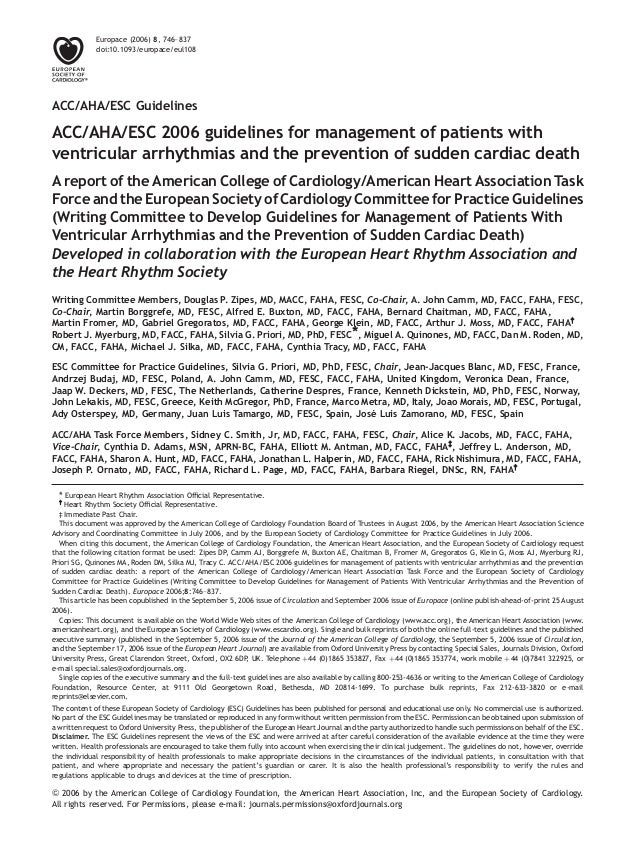 ACC/AHA/ESC Guidelines ACC/AHA/ESC 2006 guidelines for management of patients with ventricular arrhythmias and the prevent...
