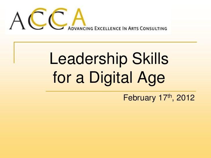 Leadership Skillsfor a Digital Age          February 17th, 2012