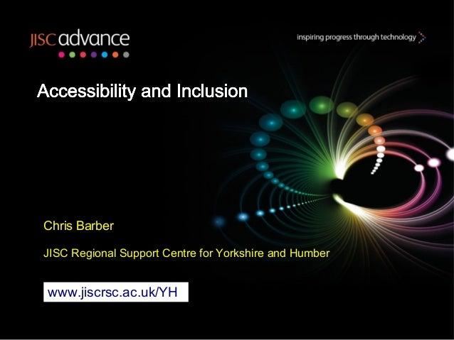 Chris BarberJISC Regional Support Centre for Yorkshire and Humberwww.jiscrsc.ac.uk/YH