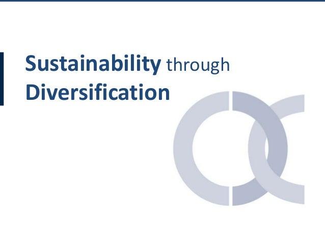Sustainability through Diversification