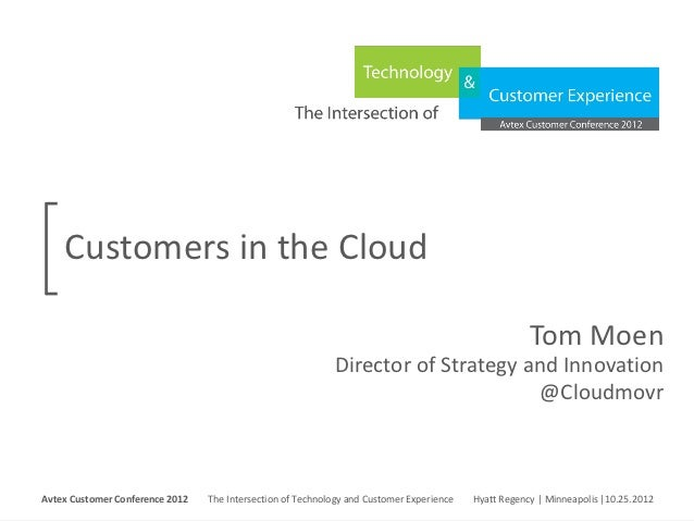 Customers in the Cloud                                                                                                    ...