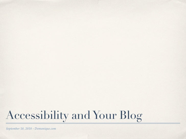 Accessibility and Your Blog