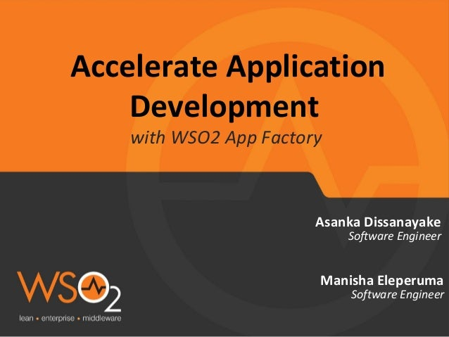 Accelerate Application development with WSO2 App Factory
