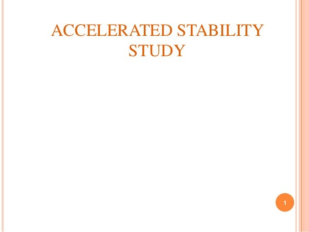 Accelerated stability testing