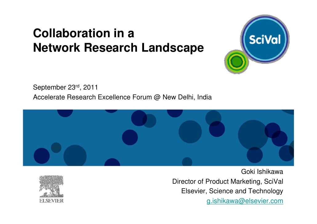 Collaboration in aNetwork Research LandscapeSeptember 23rd, 2011Accelerate Research Excellence Forum @ New Delhi, India   ...