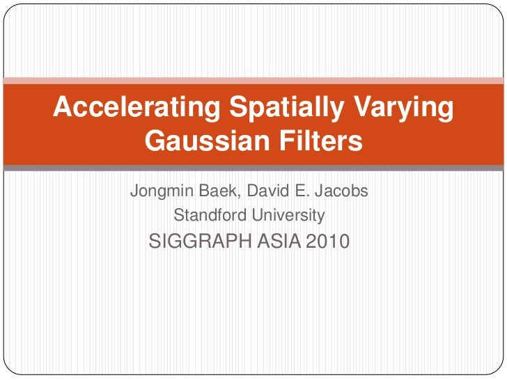 study Accelerating Spatially Varying Gaussian Filters