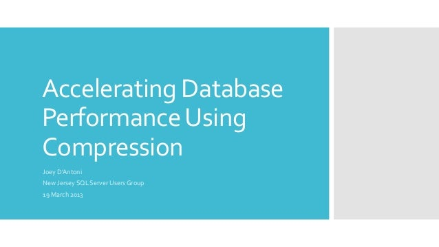 Accelerating Database Performance with Compression