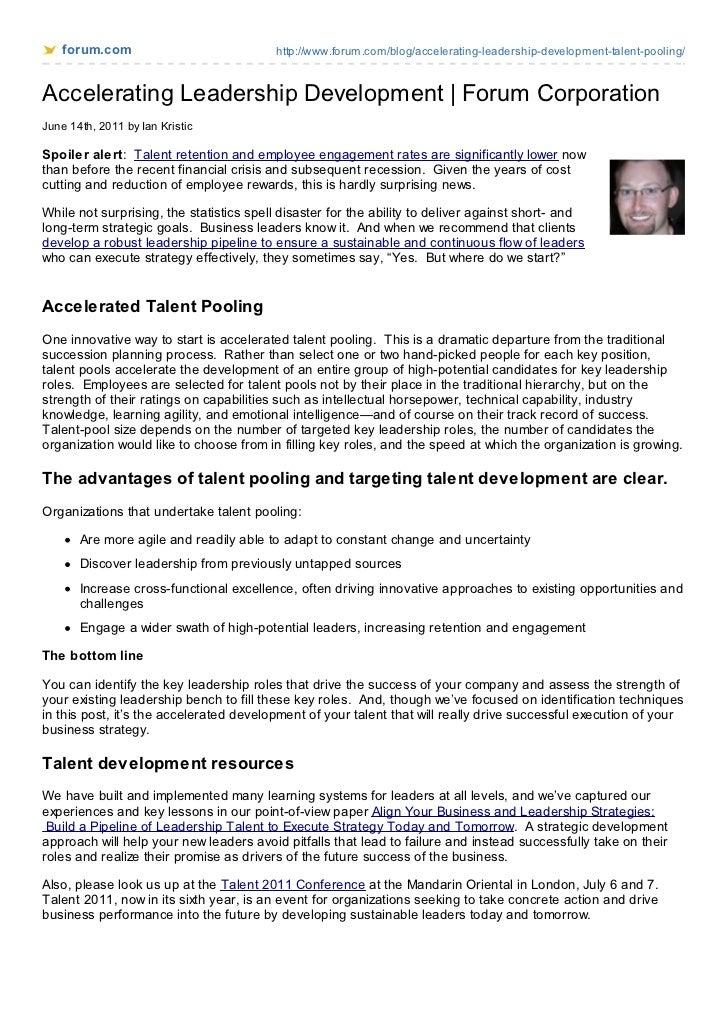 forum.com                             http://www.forum.com/blog/accelerating-leadership-development-talent-pooling/Acceler...
