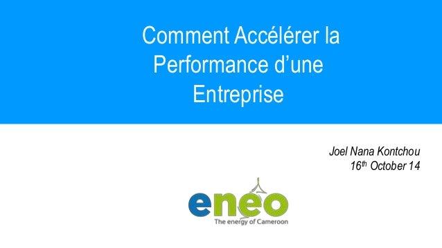 Seismic Data Management Solutions  Comment Accélérer la  Performance d'une  Entreprise  Joel Nana Kontchou  16th October 1...