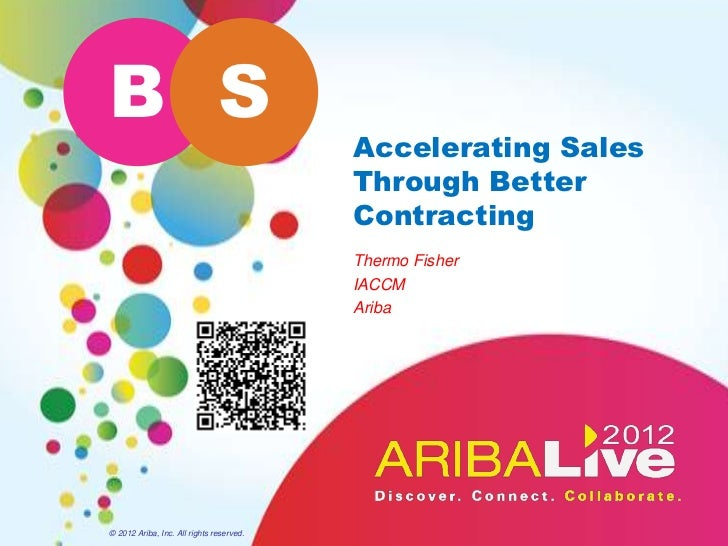B S                                          Accelerating Sales                                          Through Better   ...