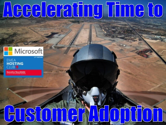 Accelerating Time To Adoption