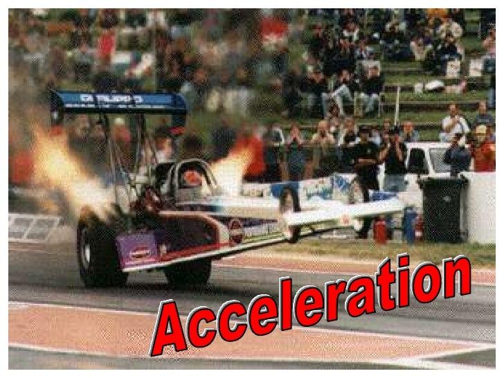 Acceleration<br />