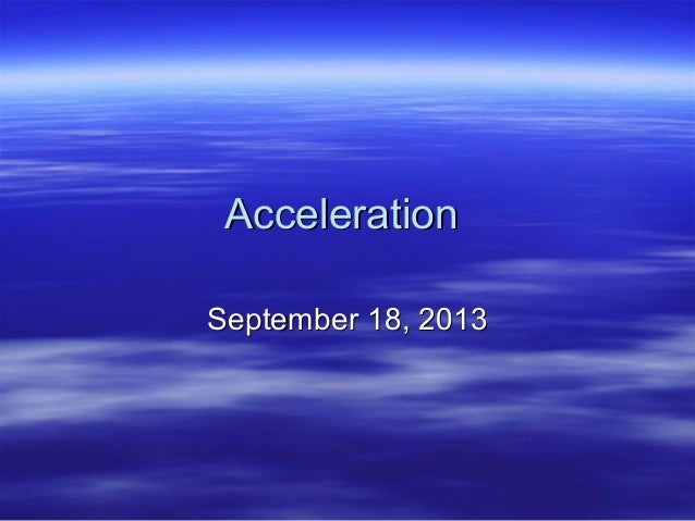Acceleration and force 2010