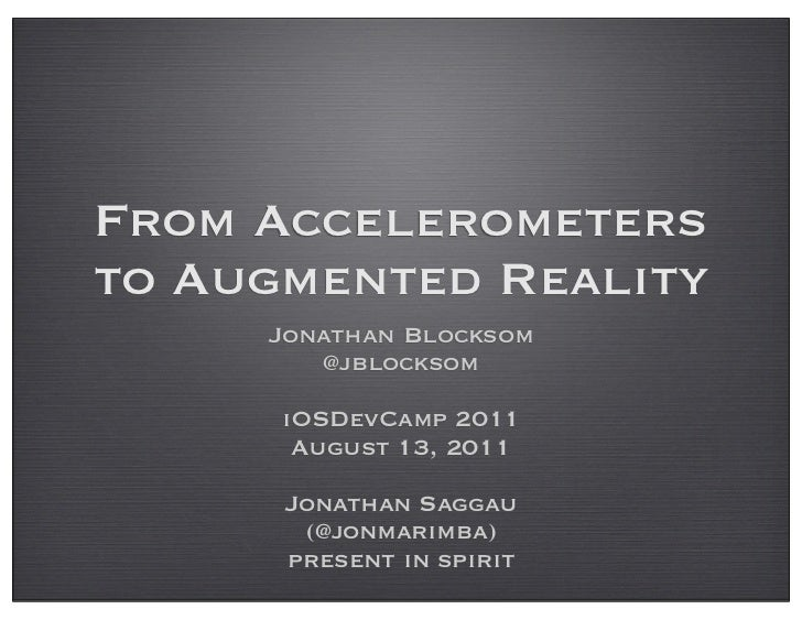 Accelerometers to Augmented Reality