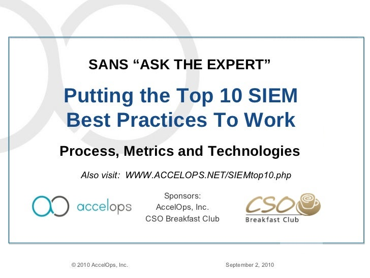 Top 10 SIEM Best Practices, SANS Ask the Expert
