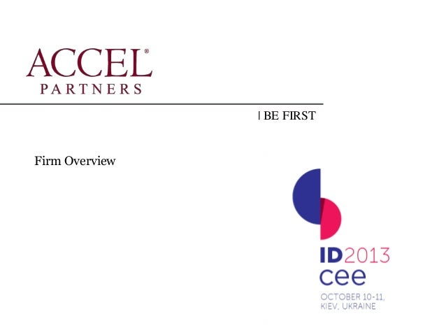 IDCEE 2013: Be First - Philippe Botteri (Accel Partners)