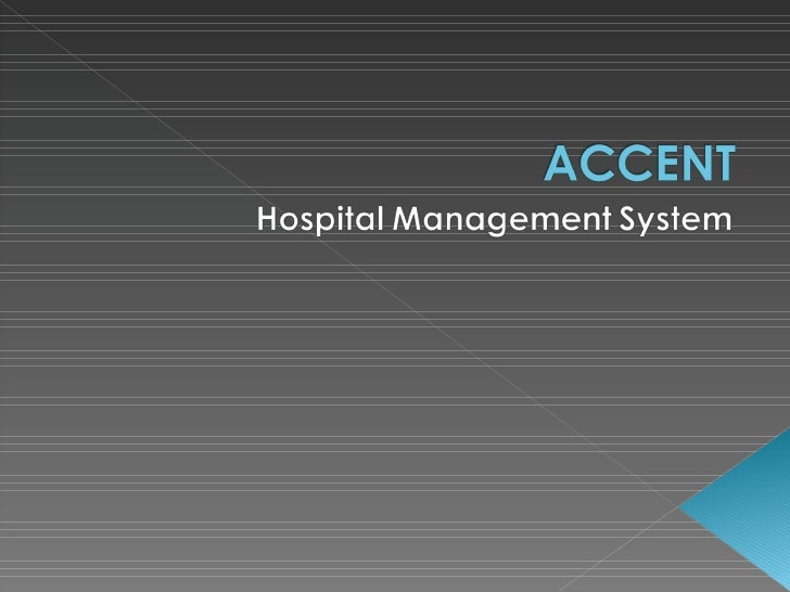 ACCENT  Hospital  Management  System