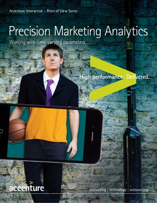 Accenture: Interactive-pov-precision-marketing-analytics Feb 2013