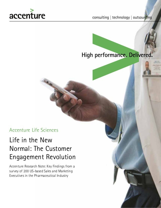 Accenture Life Sciences  Life in the New Normal: The Customer Engagement Revolution Accenture Research Note: Key Findings ...