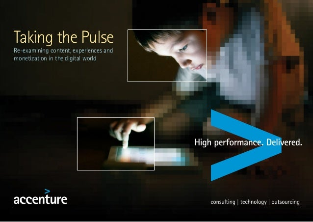 Taking the PulseRe-examining content, experiences andmonetization in the digital world