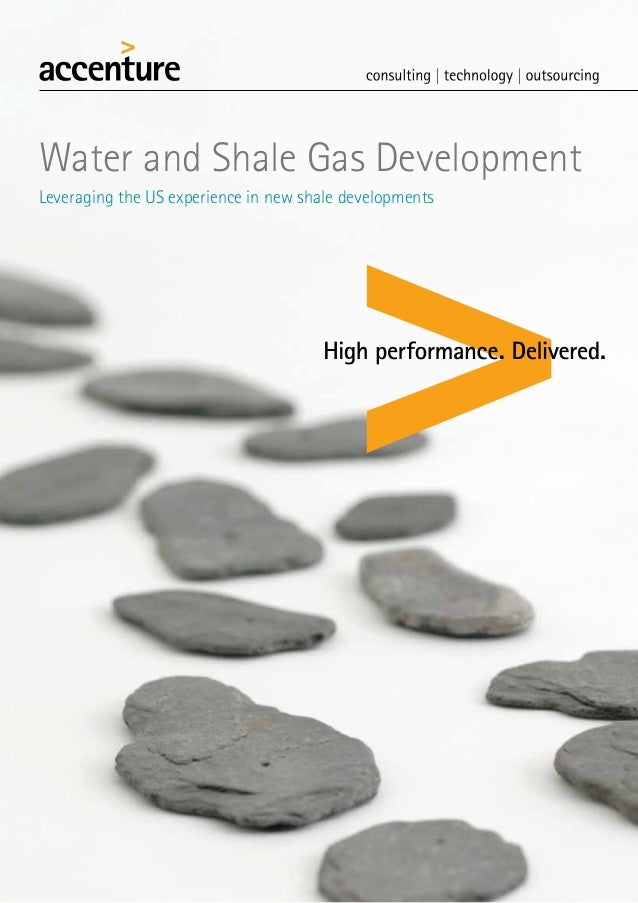 Water and Shale Gas DevelopmentLeveraging the US experience in new shale developments