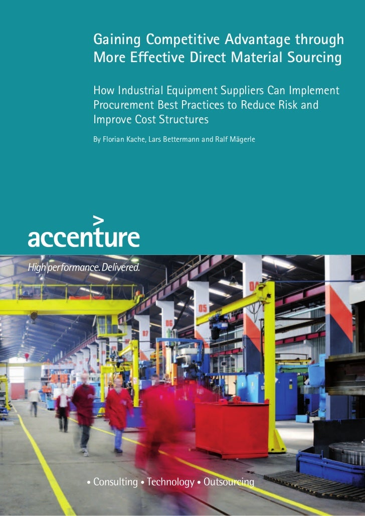 Gaining Competitive Advantage throughMore Effective Direct Material SourcingHow Industrial Equipment Suppliers Can Impleme...