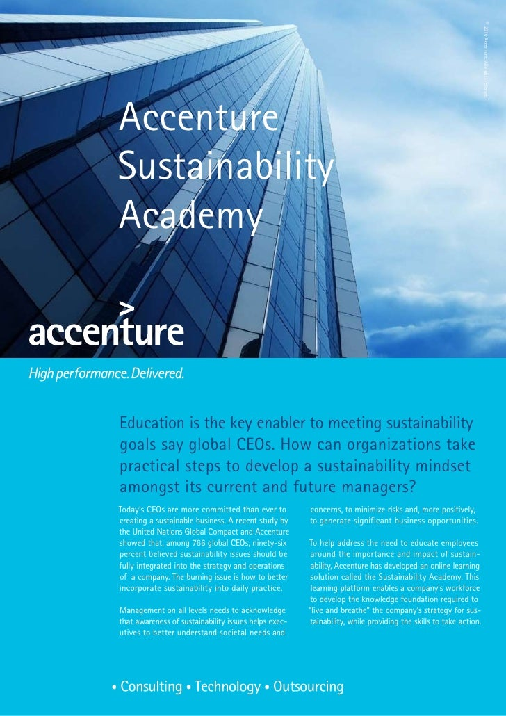 © 2010 Accenture. All rights reservedAccentureSustainabilityAcademyEducation is the key enabler to meeting sustainabilityg...