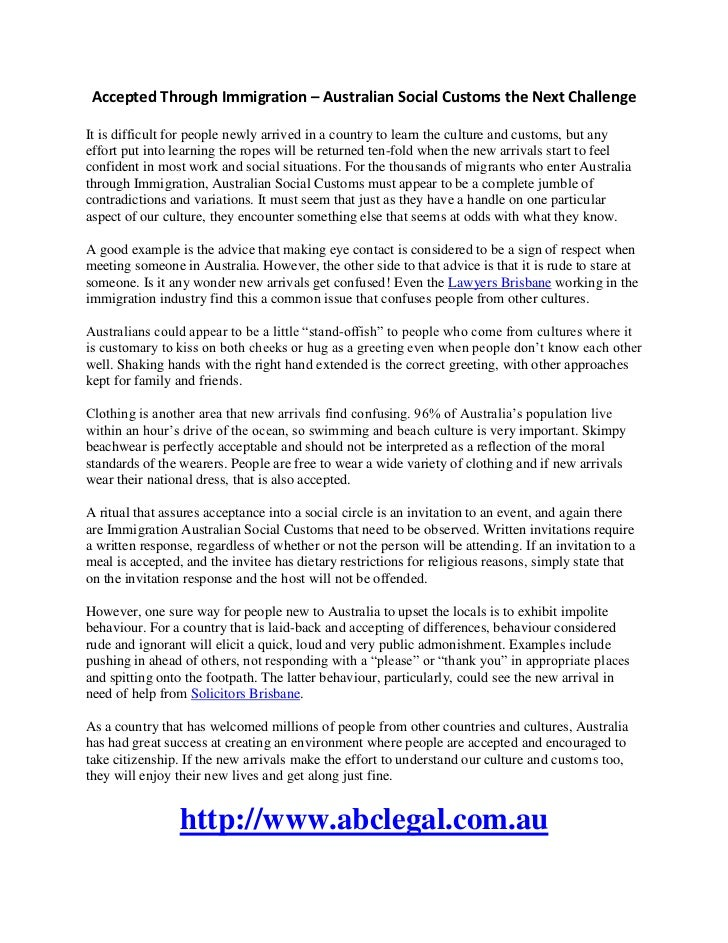 Accepted Through Immigration – Australian Social Customs the Next ChallengeIt is difficult for people newly arrived in a c...