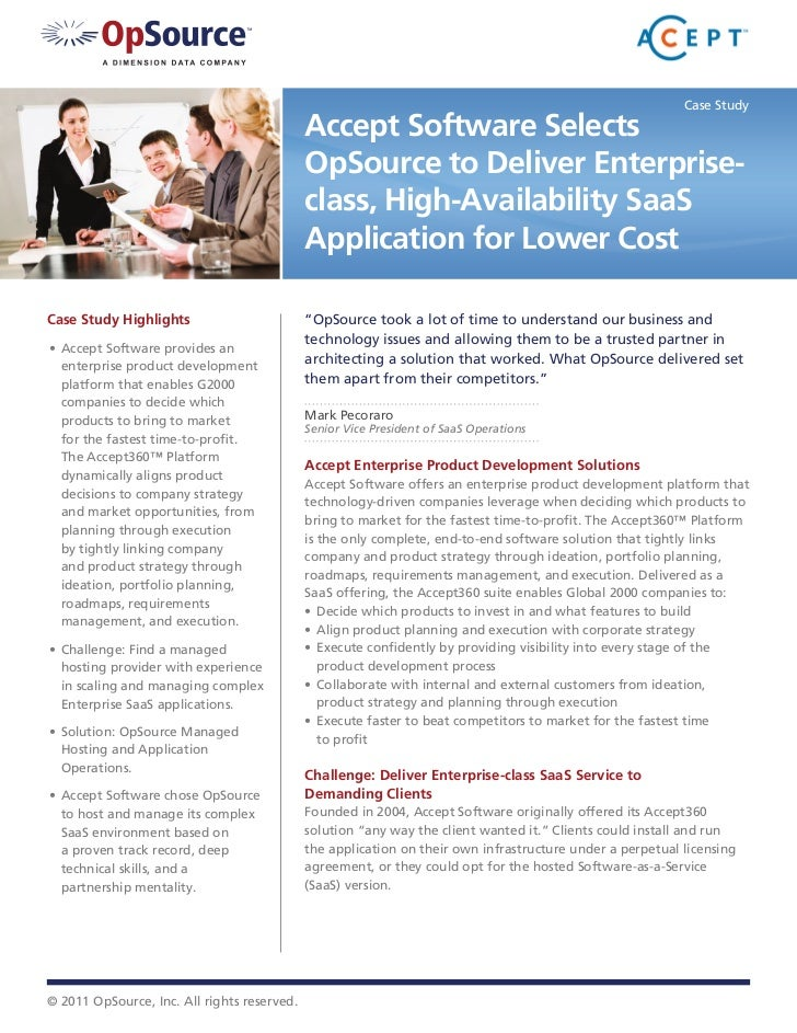 Case Study                                             Accept Software Selects                                            ...