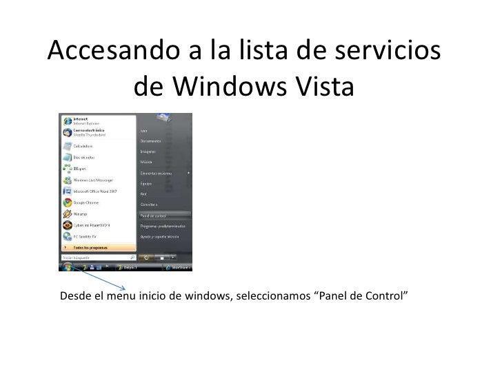 """Accesando a la lista de servicios de Windows Vista<br />Desde el menu inicio de windows, seleccionamos """"Panel de Control""""<..."""