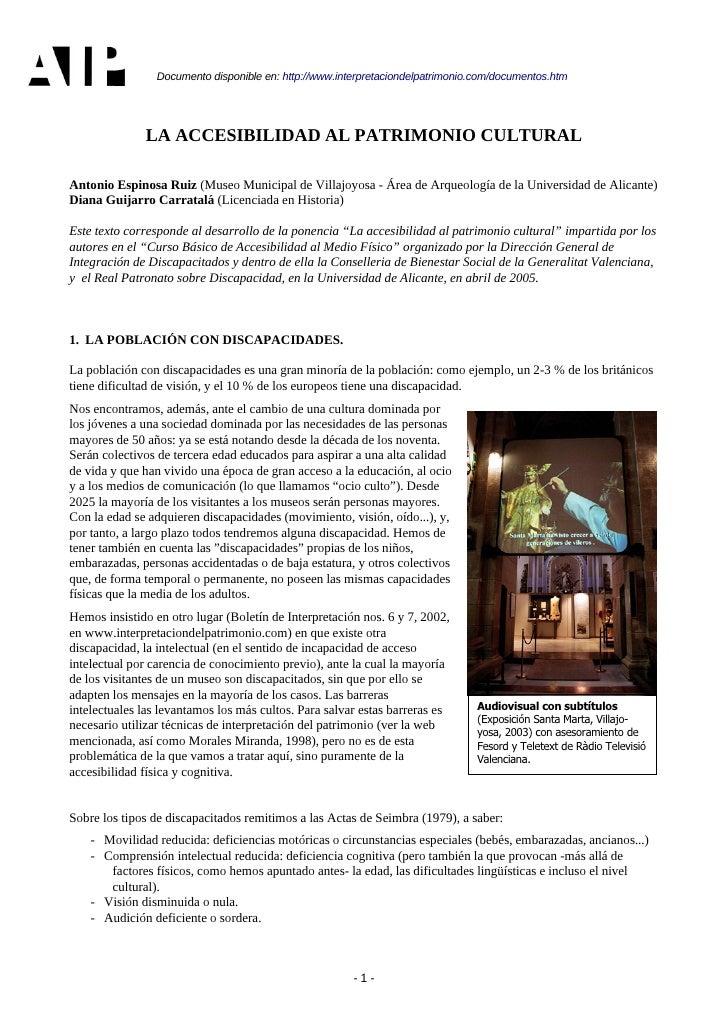 Documento disponible en: http://www.interpretaciondelpatrimonio.com/documentos.htm                   LA ACCESIBILIDAD AL P...
