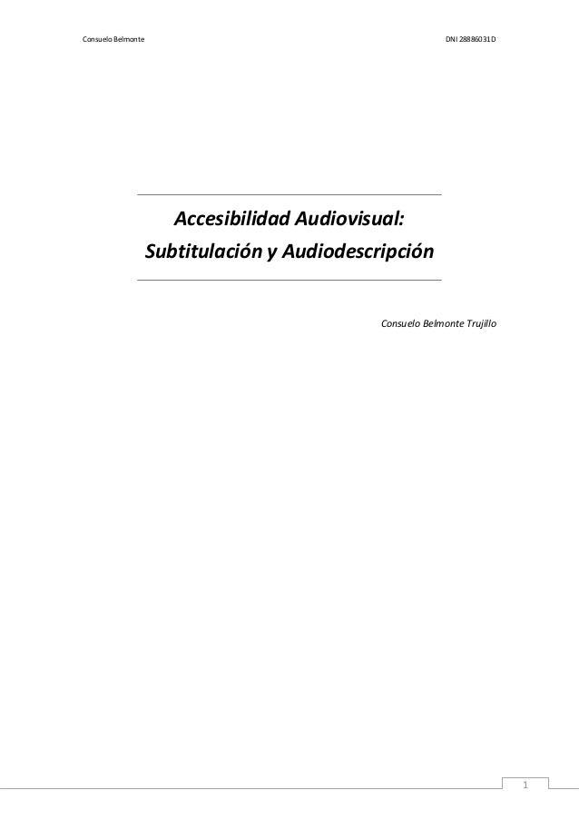 Accesibilidad audiovisual: Subtitulación y Audidescripción
