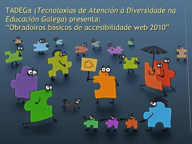 Accesibilidade de contidos dixitais