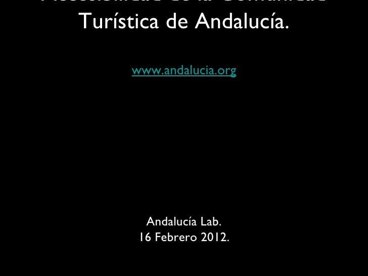 Foro de Accesibilidad y Turismo de Andalucía Lab. Rosa Sánchez: La comunidad turística de Andalucía