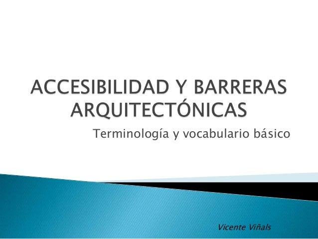 Accesibilidad y barreras arquitect nicas for Barreras arquitectonicas