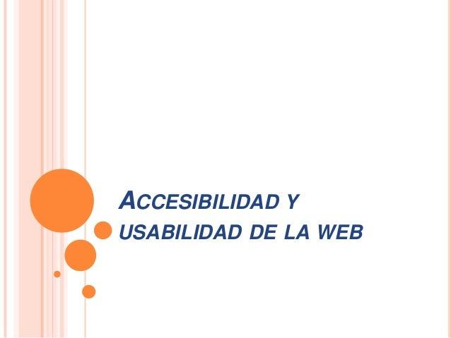 Accesibilidad y usabilidad de la web