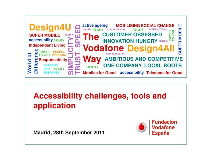 Accesibility challenges, tools and applications Spanish accessibility workshop in Madrid 28/09/2011