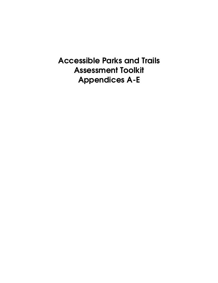 Accessible Parks and Trails    Assessment Toolkit     Appendices A-E