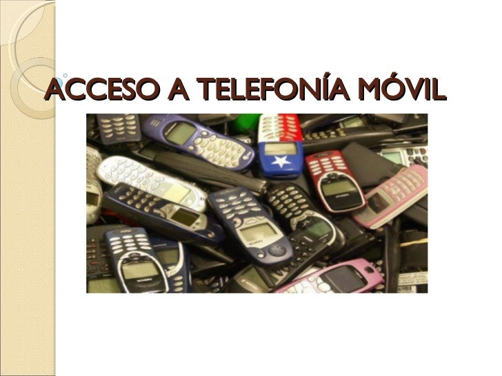 ACCESO A TELEFONÍA MÓVIL
