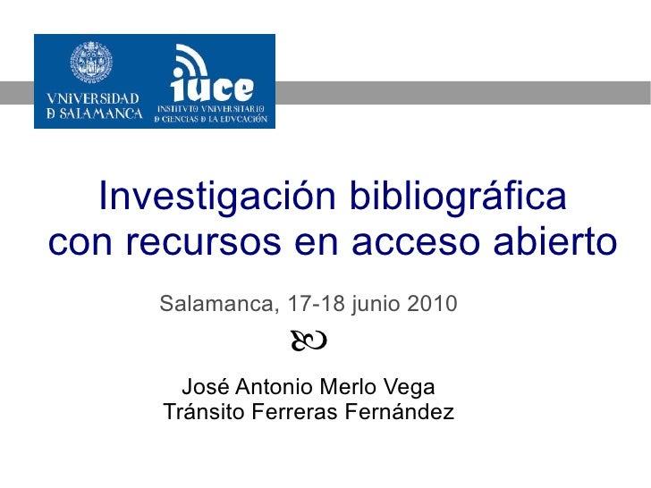 Investigación bibliográfica con recursos en acceso abierto 2010 (1/5)