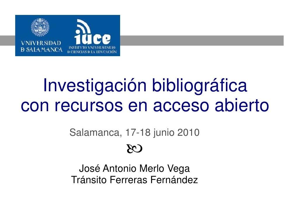 Curso Investigación bibliográfica con recursos en acceso abierto 2010 (2/5)