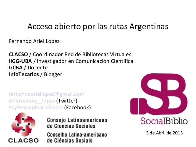 Acceso abierto por las rutas argentinas