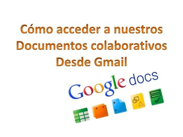 Acceso a documentos colaborativos desde gmail