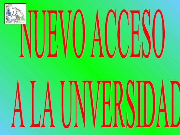 Acceso a la universidad 2011
