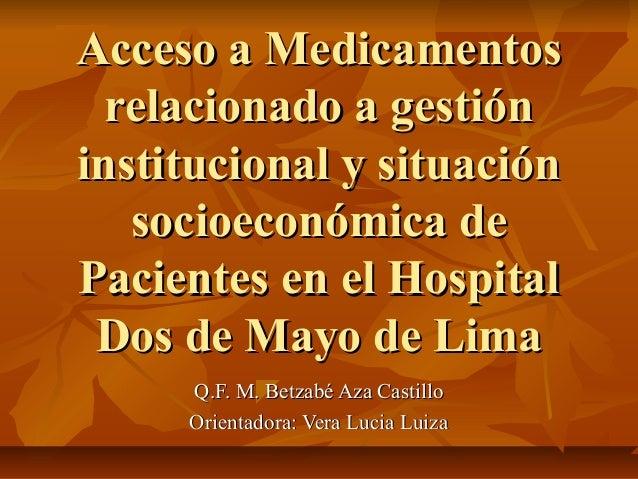 Acceso a medicamentos relacionado a gestión institucional y