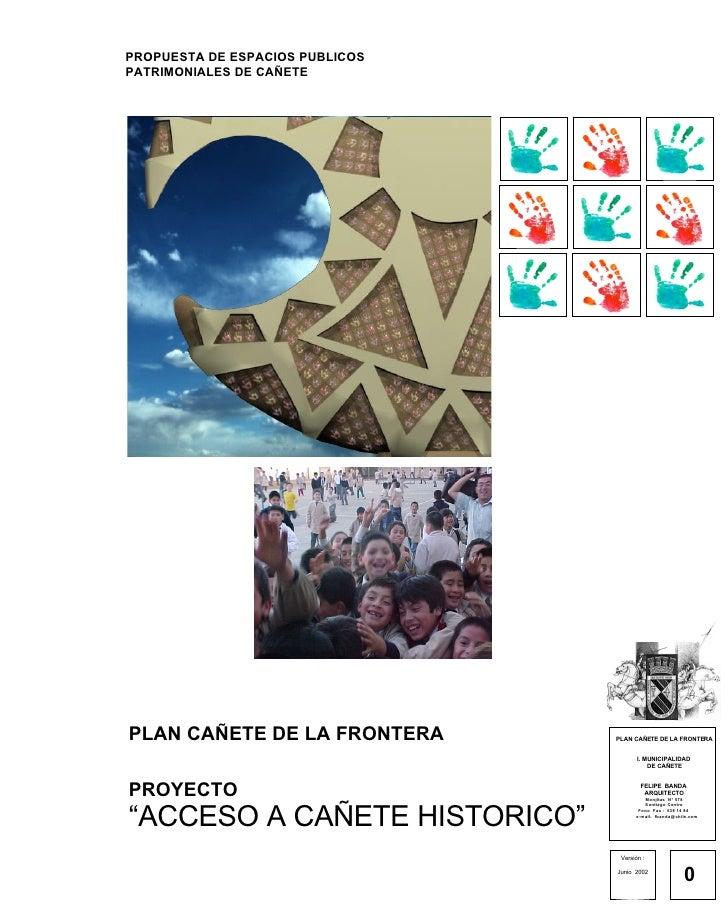 Proyecto Acceso Canete Historico 2003