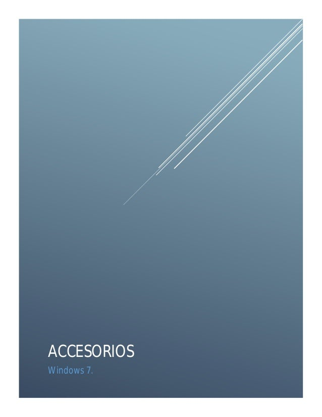 ACCESORIOS Windows 7.