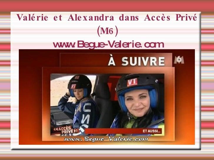 Valérie et Alexandra dans Accès Privé (M6) www . Begue-Valerie . com