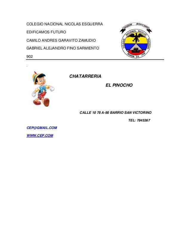 COLEGIO NACIONAL NICOLAS ESGUERRA EDIFICAMOS FUTURO CAMILO ANDRES GARAVITO ZAMUDIO GABRIEL ALEJANDRO FINO SARMIENTO 902 CA...